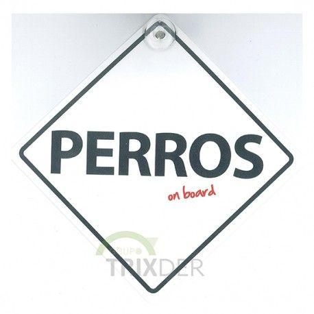 """SEÑAL """"PERROS  ON BOARD"""" PARA COCHES"""