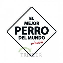 """SEÑAL """"EL MEJOR PERRO DEL MUNDO"""""""