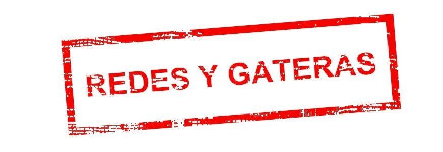 REDES Y GATERAS
